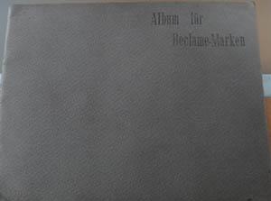 Reklamemarken in einem Album zählen zu den besonders begehrten Sammerlobjekten.